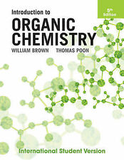 Introduction to Organic Chemistry 5th ed, Poon, Thomas, Brown, William H., New C