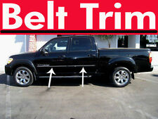 Toyota TUNDRA truck CHROME BELT TRIM 2004 2005 2006
