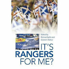 Ronnie Esplin and Graham Walker It's Rangers for Me? Very Good Book
