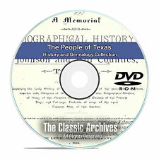 Texas TX, People Cities Towns History and Genealogy 50 Rare Books DVD CD B17