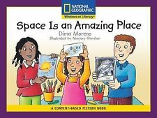 Content-Based Readers Fiction Early Science): Space Is an Amazing Place Conten
