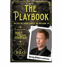 The Playbook: Suit Up. Score Chicks. Be Awesome by Barney Stinson Book | NEW AU