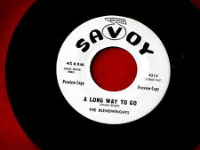 BLENDWRIGHTS~A LONG WAY TO GO~RARE PROMO~GOD BLESS THE SONG~SAVOY ~ GOSPEL 45