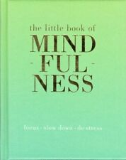 The Little Book of Mindfulness by Tiddy Rowan NEW Hardback