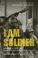 I am Soldier: War stories, from the Ancient World to the 20th Century (General M