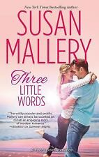 Three Little Words by Susan Mallery 2013, Hardcover, LARGE PRINT - Smoke Free -