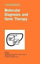 Molecular Diagnosis and Gene Therapy (Falk Symposium), , Very Good Book