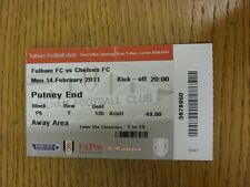 14/02/2011 Ticket: Fulham v Chelsea  (folded). Thanks for viewing this item, we