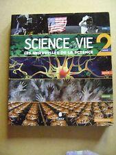 Science et Vie 2 les merveilles de la science Ciel Terre Santé Homme /Z23