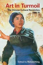 Art in Turmoil: The Chinese Cultural Revolution, 1966-76 (Contemporary Chinese S