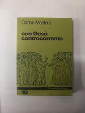 MESTERS - CON GESU' CONTROCORRENTE - ED. CITTADELLA - 1996