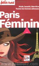 City Guide Petit Futé 2009 Paris Féminin Mode Beauté et Bien-être Déstockage
