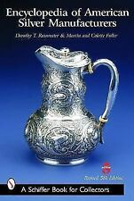 Encyclopedia of American Silver Manufacturers (Schiffer Book for Collectors) by