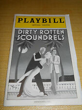 JULY 2006, PLAYBILL - DIRTY ROTTEN SCOUNDRELS, IMPERIAL THEATRE, KEITH CARRADINE
