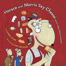 Horace and Morris Say Cheese Which Makes Dolores Sneeze!