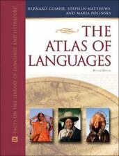 The Atlas of Languages: The Origin and Development of Languages Throughout the W