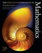 The Princeton Companion to Mathematics by Timothy Gowers, June Barrow-Green...