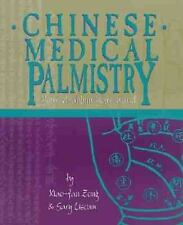 Chinese Medical Palmistry: Your Health in Your Hand Xiao-Fan, Zong, Liscum, Gar