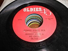 Mango Jones & his Orch / Vocaliers 60s REGGAE 45 Coffee Street Ska / Oh Where