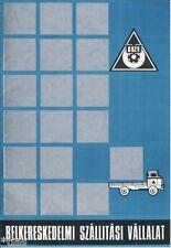 Belkereskedelmi Szállitási Vállalat Prospekt Transportunternehmen Ungarn um 1970
