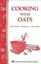 Cooking with Oats Book~Oatmeal~Oat Bran, and More~Healthy Eating~NEW!