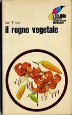 Il regno vegetale