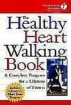 The Healthy Heart Walking Book-ExLibrary