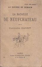 C1 Capitaine DANRIT La GUERRE DE DEMAIN - La BATAILLE DE NEUFCHATEAU 1893