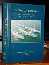 The Persian Excursion: The Canadian Navy In The Gulf War, Iraq