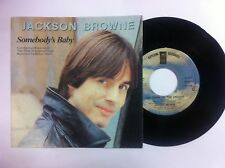 45 GIRI VINILE JACKSON BROWNE  THE CROW ON THE CRADLE/SOMEBODY'S BABY