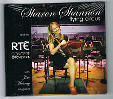 SHARON SHANNON & THE RTÉ CONCERT ORCHESTRA - FLYING CIRCUS - NEUF NEW NEU