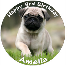 """Pug Dog Cute Personalised Wafer Paper Topper For Large Cake Various Sizes 7.5"""""""