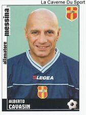 ALBERTO CAVASIN ITALIA FC.MESSINA RARE UPDATE STICKER CALCIATORI 2007 PANINI