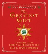 The Greatest Gift : A Christmas Tale by Philip Van Doren Stern (2014, CD,...