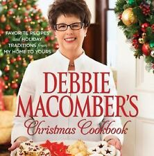 Debbie Macomber's Christmas Cookbook: Favorite Recipes and Holiday Traditions fr