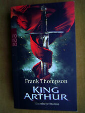 """King Arthur"" von Frank Thompson"