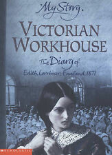 Victorian Workhouse (My Story), Pamela Oldfield