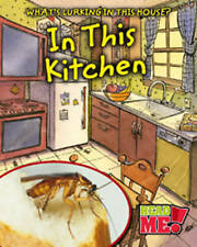 In This Kitchen (What's Lurking in This House?) Harris, Nancy Very Good Book
