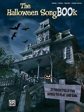 The Halloween SongBOOk : Piano/Vocal/Guitar and Piano Solos by Alfred