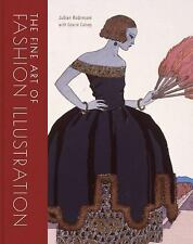 The Fine Art of Fashion Illustration, Calvey, Gracie, Robinson, Julian