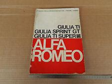 MANUALE ORIGINALE 1964 ALFA ROMEO GIULIA Ti - SPRINT GT - Ti SUPER 45 DCOE