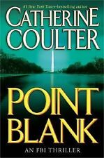 FBI Thriller Ser.: Point Blank No. 10 by Catherine Coulter (2005, Hardcover)