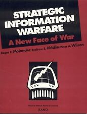 Strategic Information Warfare: A New Face of War Molander, R. C. Paperback