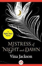 Mistress of Night and Dawn (The Eighty Days Series)
