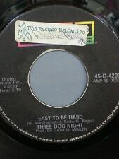 "THREE DOG NIGHT 45 RPM ""Easy To Be Hard"" ""Dreaming Isn't Good For You"" G+ cond."