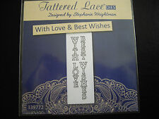 Tattered Lace Die With Love & Best Wishes Vertical Free P&P