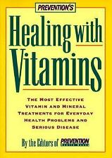 Healing With Vitamins by Prevention Magazine Editors (1998, Softcover)