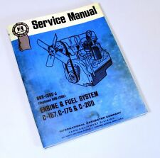 INTERNATIONAL C-200 GAS ENGINE 2500A 2500B IH TRACTOR SERVICE SHOP REPAIR MANUAL