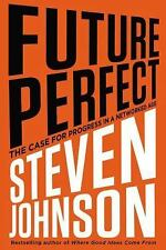 Steven Johnson~FUTURE PERFECT~SIGNED 1ST/DJ~NICE COPY