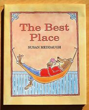 The Best Place by Susan Meddaugh 1999 HC DJ First Printing